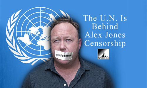 UN-Behind-Alex-Jones-Censorshipd.jpg