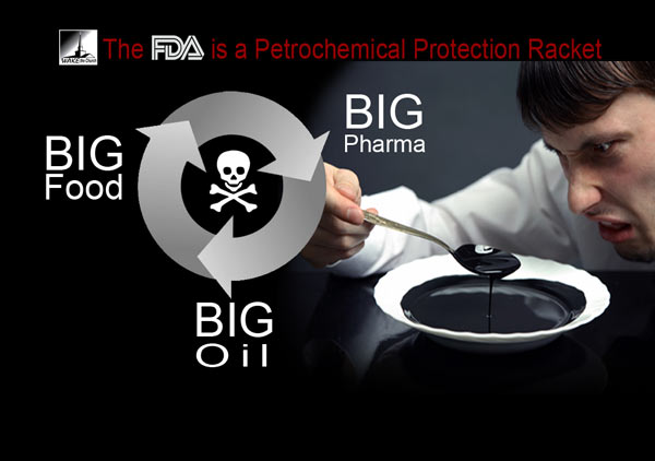 FDA is a petrochemical protection racket