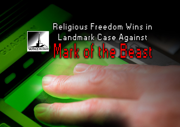 Mark of the Beast Landmark Case Religious Exemption