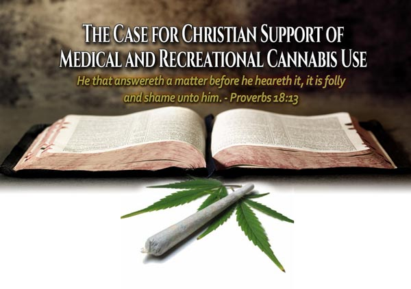 The Case for Christian Support of Medical and Recreational Cannabis Use
